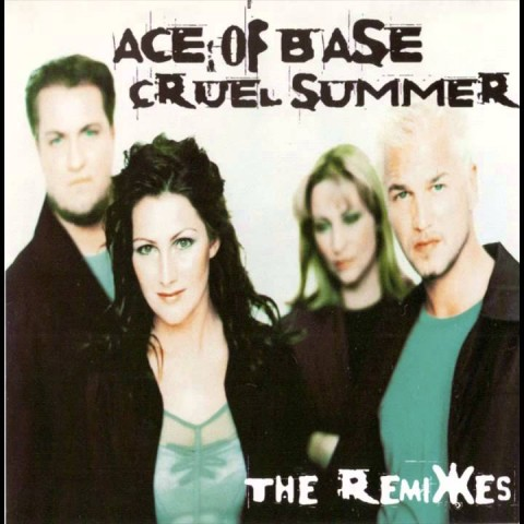 ACE OF BASE - CRUEL SUMMER (HANI'S NUM CLUB) REMASTER