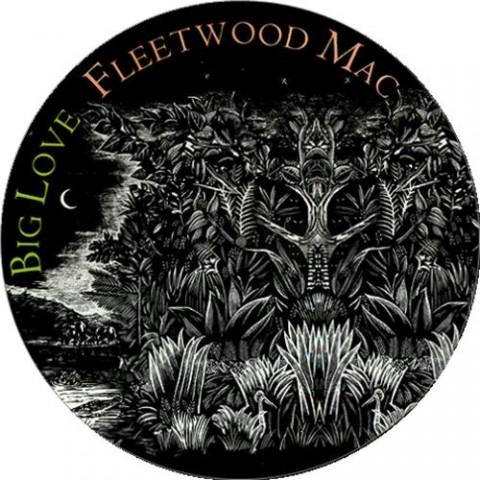 Fleetwood+Mac+-+Big+Love+-+12-+PICTURE+DISC-9944