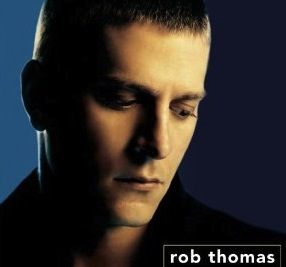 Rob_Thomas_-_Something_To_Be