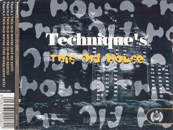 Technique 39 s this old house h man remix remaster hani for House remixes of classic songs